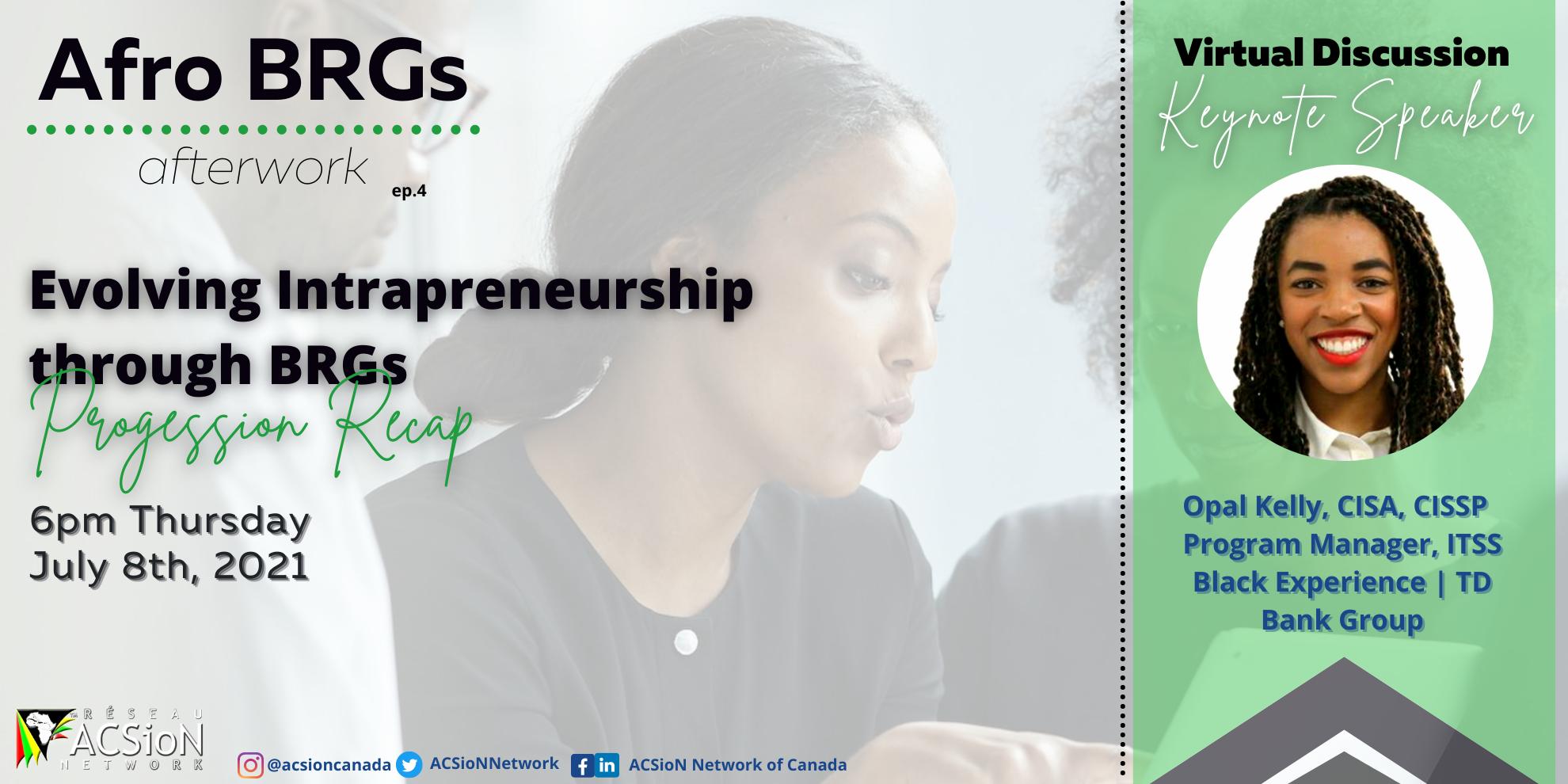 2021-07-08 - Evolving Intrapreneurship through BRGs - Afro BRGs Afterwork(2to1)
